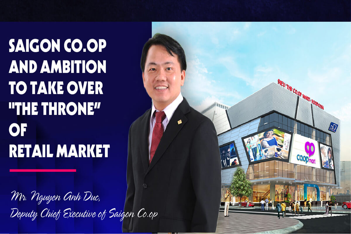 """SAIGON CO.OP AND AMBITION TO TAKE OVER """"THE THRONE""""  OF RETAIL MARKET"""