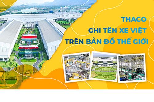 THACO Ghi Tên Xe Việt Trên Bản Đồ Thế Giới