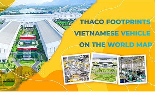 THACO Footprints Vietnamese Vehicle On The World Map