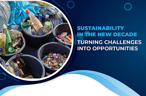 Sustainability In The New Decade: Turning Challenges Into Opportunities