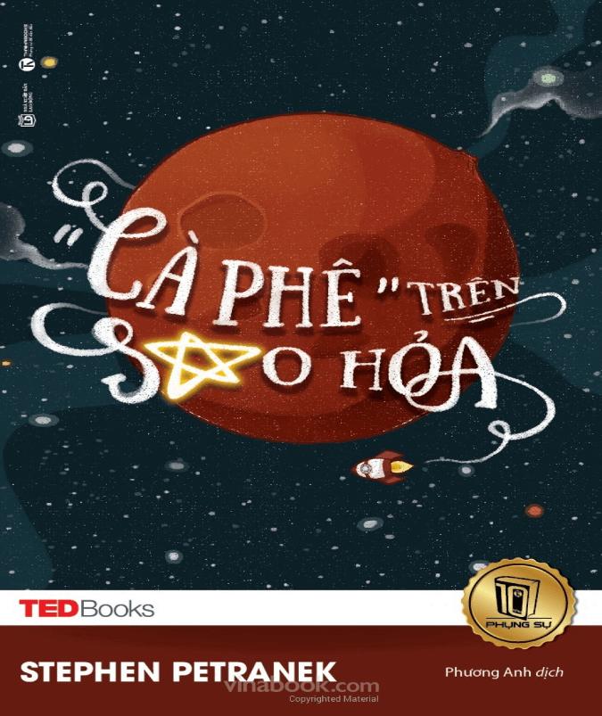 """TedBooks – """"Cà Phê"""" Trên Sao Hỏa"""