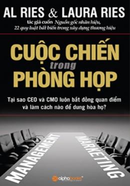 Cuộc Chiến Trong Phòng Họp – Tại Sao CEO Và CMO Luôn Bất Đồng Quan Điểm Và Làm Cách Nào Để Dung Hòa Họ