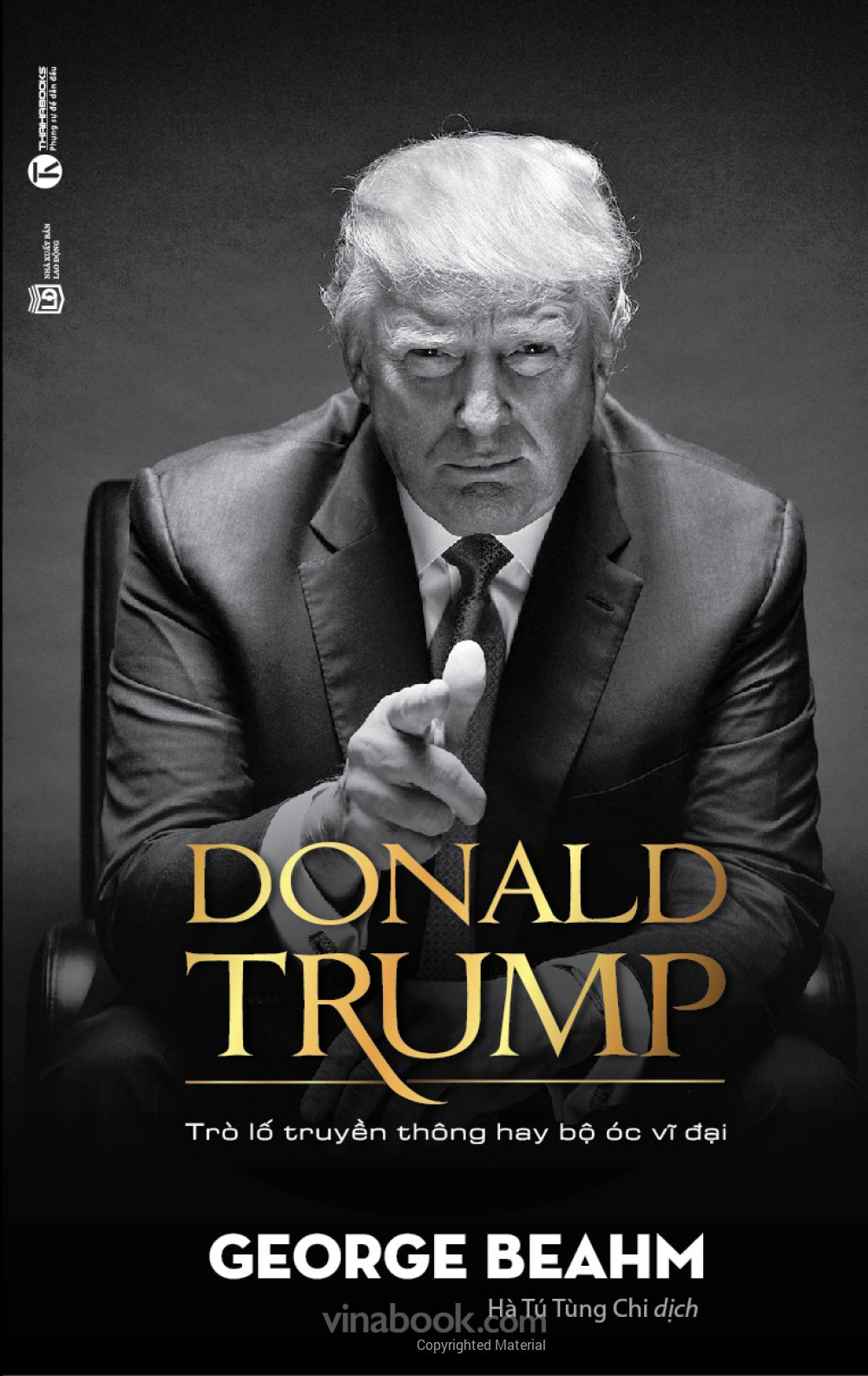 Donald Trump – Trò Lố Truyền Thông Hay Bộ Óc Vĩ Đại