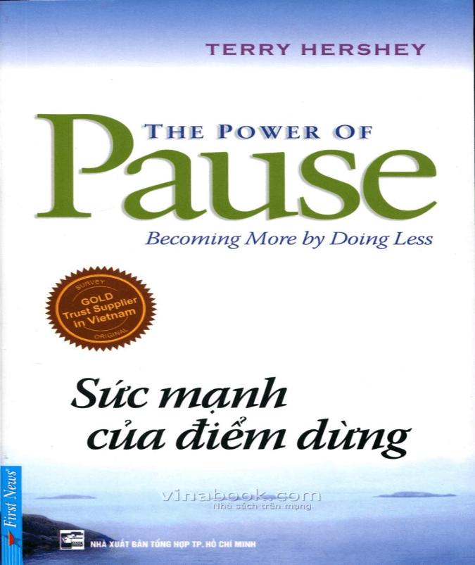 The Power Of Pause – Sức Mạnh Của Điểm Dừng